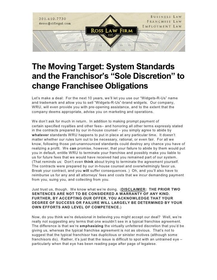 """The Moving Target: System Standardsand the Franchisor's """"Sole Discretion"""" tochange Franchisee ObligationsLet's make a dea..."""