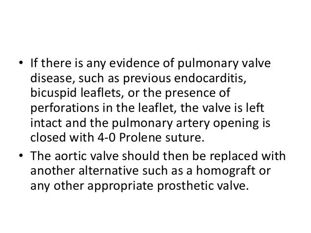 • After satisfactory inspection of the pulmonary valve, a low transverse aortotomy is made. • Cold blood cardioplegia is a...