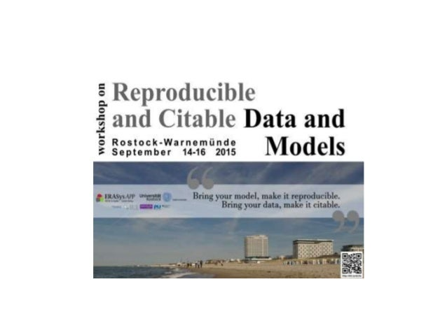 Introduction: What do we mean by citable data and reproducible models? Carole Goble, Wolfgang Müller, Dagmar Waltemath FAI...