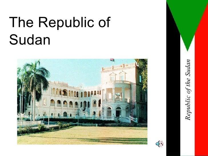 The Republic of Sudan