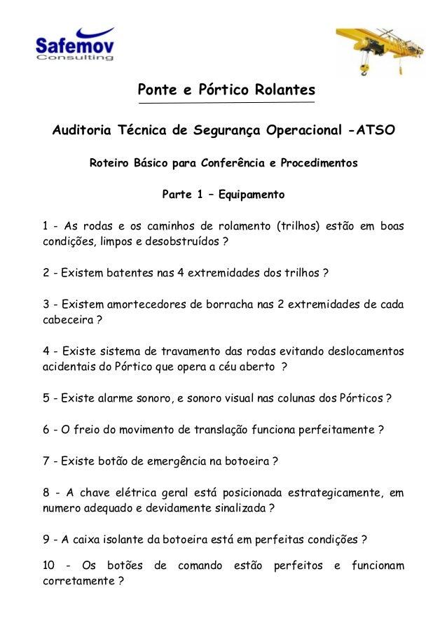 Ponte e Pórtico Rolantes Auditoria Técnica de Segurança Operacional -ATSO Roteiro Básico para Conferência e Procedimentos ...