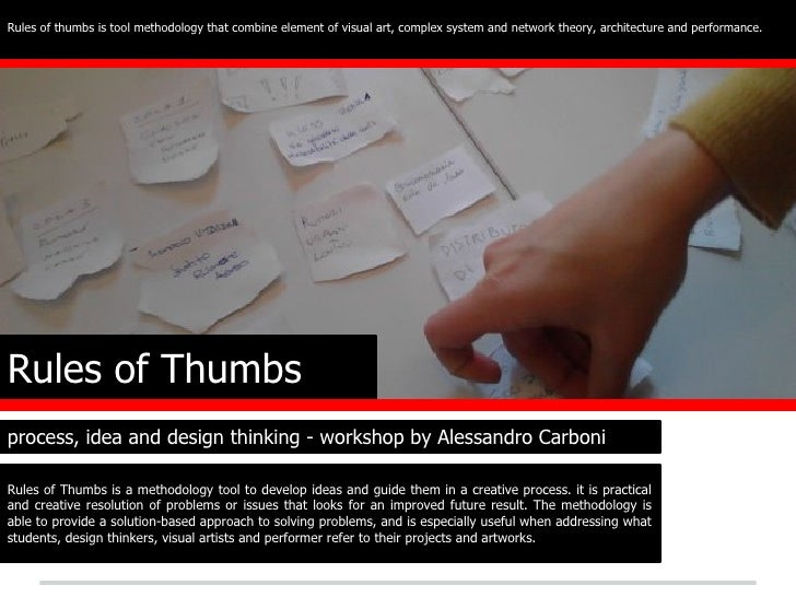 Rules of thumbs is tool methodology that combine element of visual art, complex system and network theory, architecture an...