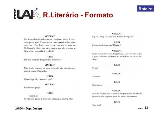 UFPRLAI-DI – Dep. Design 95 / 13RoteiroR.Literário - Formato