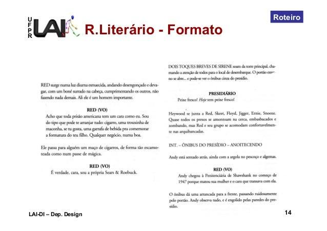 UFPRLAI-DI – Dep. Design 95 / 14RoteiroR.Literário - Formato