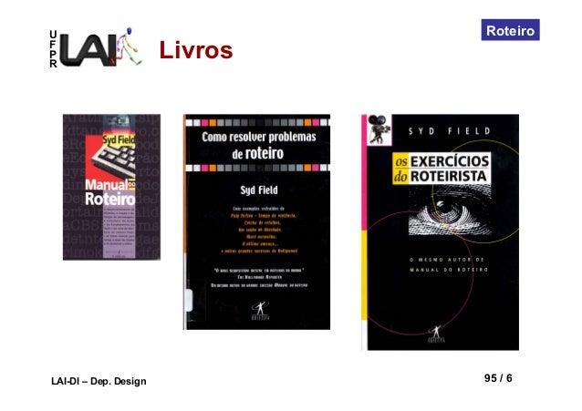 UFPRLAI-DI – Dep. Design 95 / 6RoteiroLivros