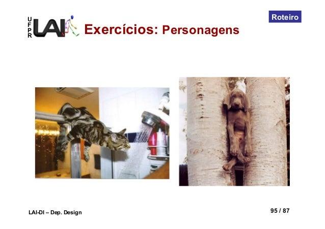 UFPRLAI-DI – Dep. Design 95 / 87RoteiroExercícios: Personagens
