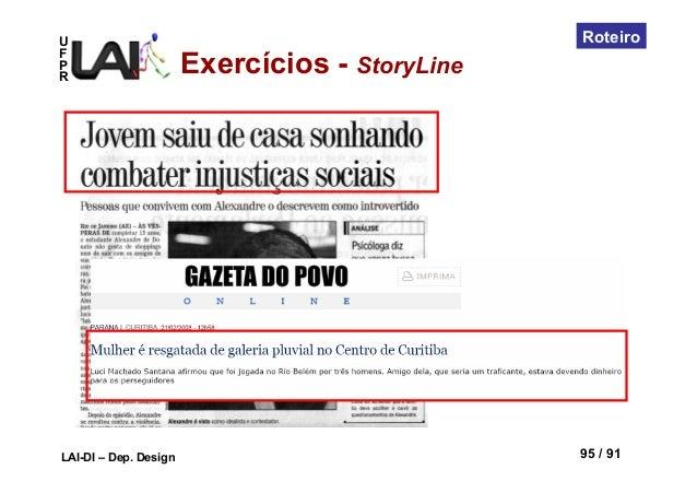 UFPRLAI-DI – Dep. Design 95 / 91RoteiroExercícios - StoryLine