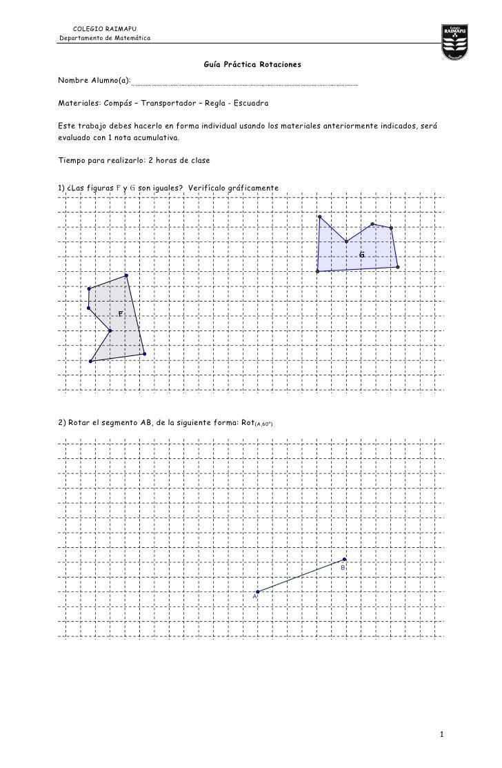 COLEGIO RAIMAPU Departamento de Matemática                                           Guía Práctica Rotaciones Nombre Alumn...