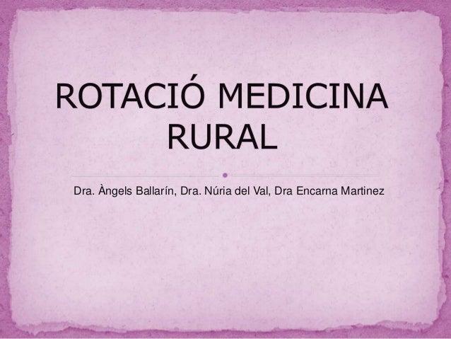 Dra. Àngels Ballarín, Dra. Núria del Val, Dra Encarna Martinez