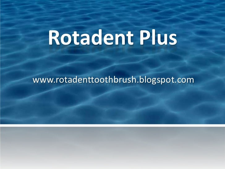 Rotadent Pluswww.rotadenttoothbrush.blogspot.com