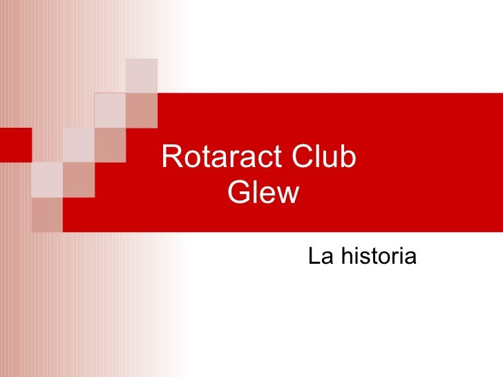 Rotaract Club  Glew La historia