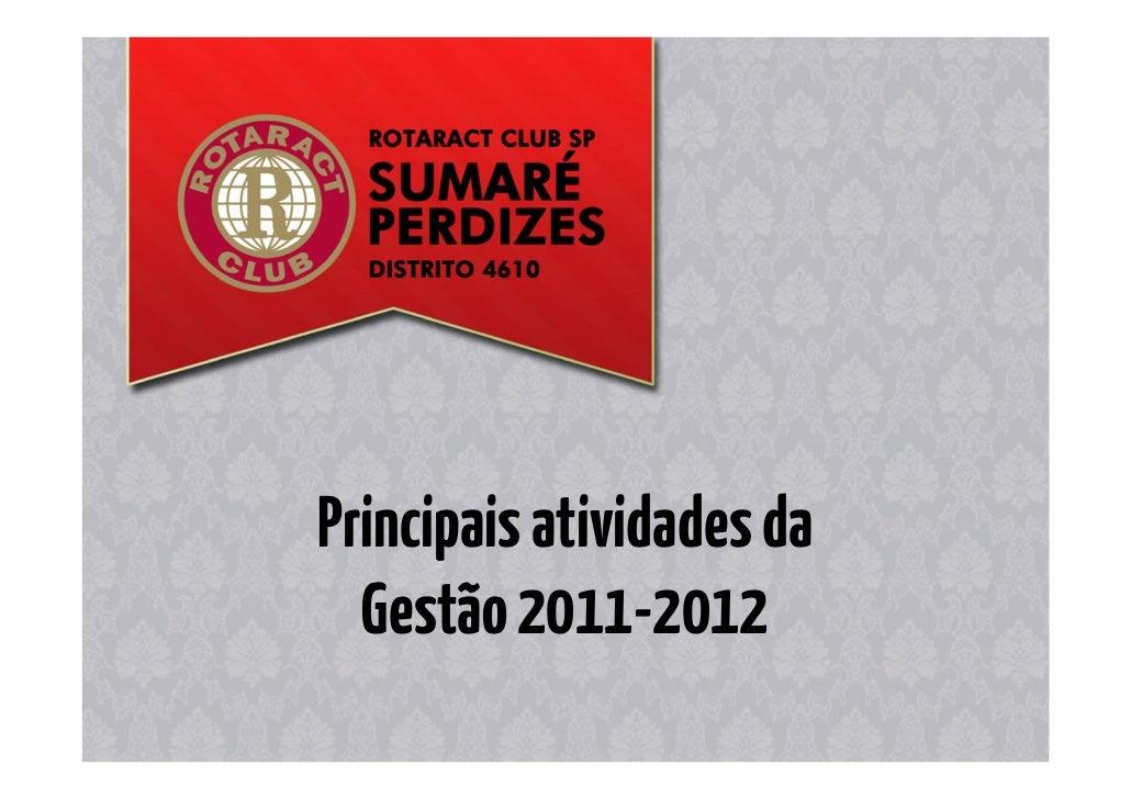 Principais atividades da  Gestão 2011-2012