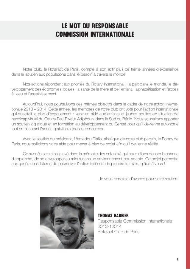 Le Mot du RESPONSABLE COMMISSION INTERNATIONALE    Notre club, le Rotaract de Paris, compte à son actif plus de trente a...