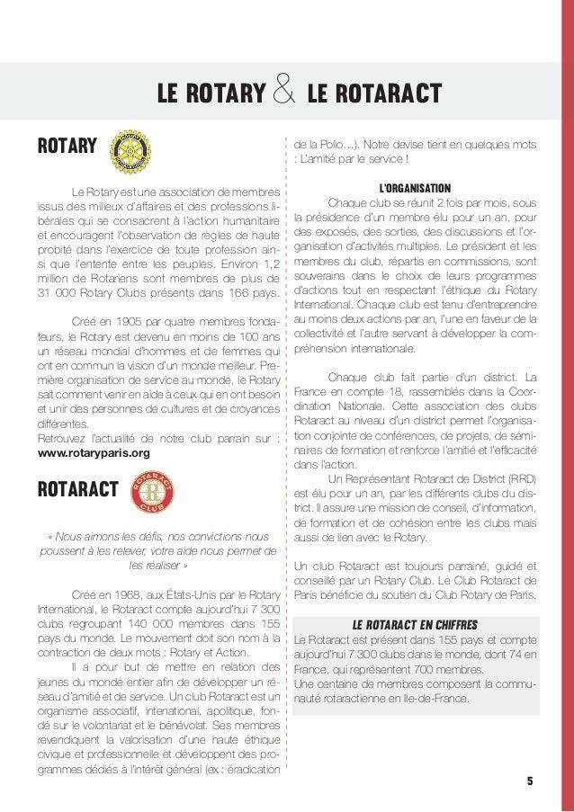 Le ROTaRY & Le ROTaRACt ROTaRY   Le Rotary est une association de membres issus des milieux d'affaires et des professio...