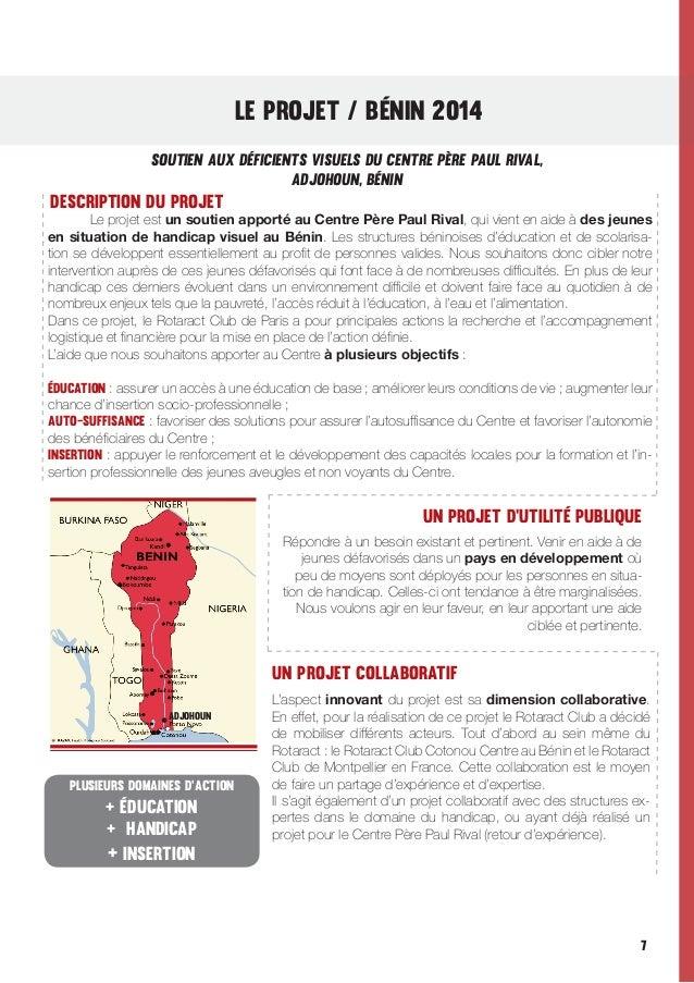 LE PROJET / Bénin 2014 Soutien aux déficients visuels du centre père paul rival, ADJOHoUN, Bénin  Description du projet  ...