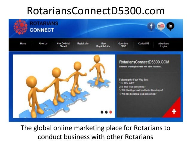 RotariansConnectD5300.com The global online marketing place for Rotarians to conduct business with other Rotarians