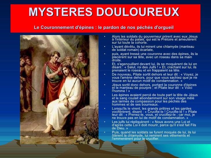 <ul><li>Alors les soldats du gouverneur prirent avec eux Jésus à l'intérieur du palais, qui est le Prétoire et ameutèrent ...
