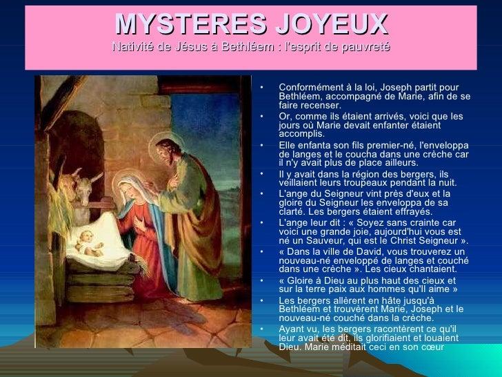 MYSTERES JOYEUX Nativité de Jésus à Bethléem : l'esprit de pauvreté <ul><li>Conformément à la loi, Joseph partit pour Beth...