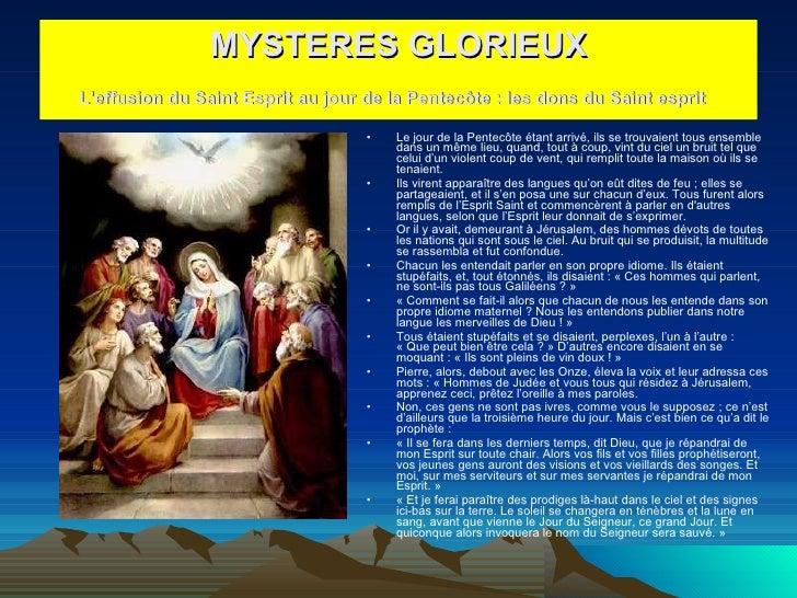 <ul><li>Le jour de la Pentecôte étant arrivé, ils se trouvaient tous ensemble dans un même lieu, quand, tout à coup, vint ...