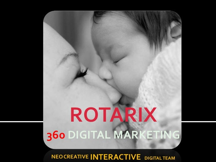 ROTARIX360 DIGITAL MARKETINGNEO CREATIVE INTERACTIVE DIGITAL TEAM