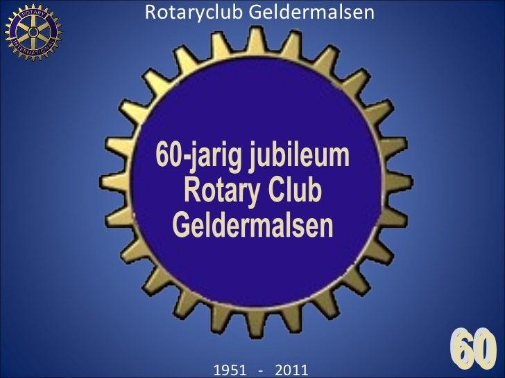 60-jarig jubileum Rotary Club Geldermalsen