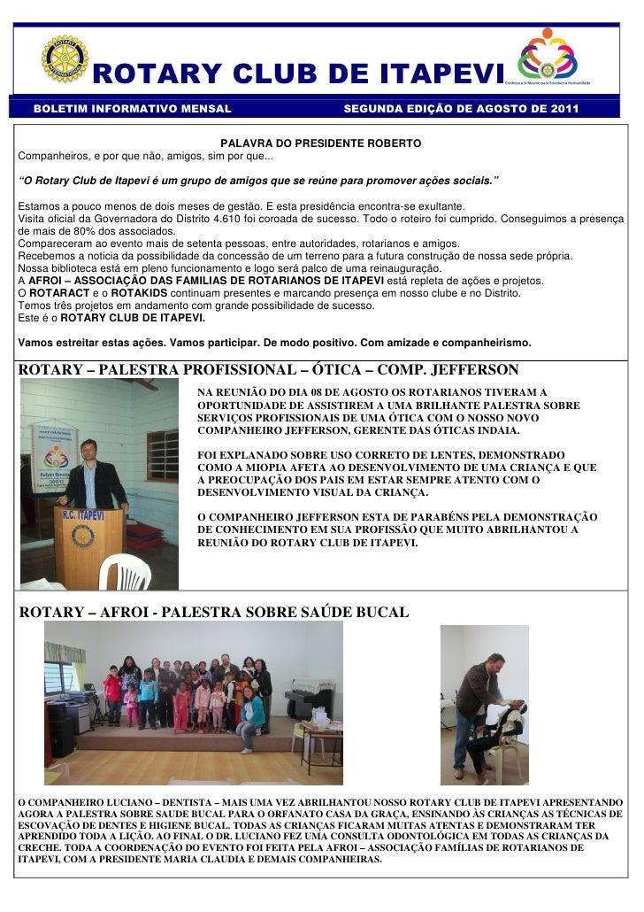 ROTARY CLUB DE ITAPEVI   BOLETIM INFORMATIVO MENSAL                                     SEGUNDA EDIÇÃO DE AGOSTO DE 2011  ...