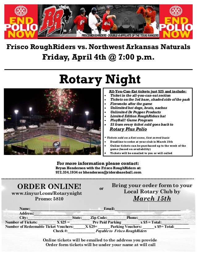 Frisco RoughRiders vs. Northwest Arkansas Naturals Friday, April 4th @ 7:00 p.m. Rotary Night or Name:____________________...