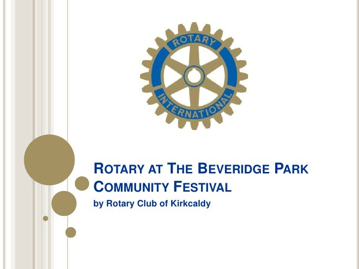 Rotary at The Beveridge Park Community Festival<br />by Rotary Club of Kirkcaldy<br />