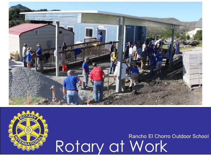 Rancho El Chorro Outdoor School Rotary at Work