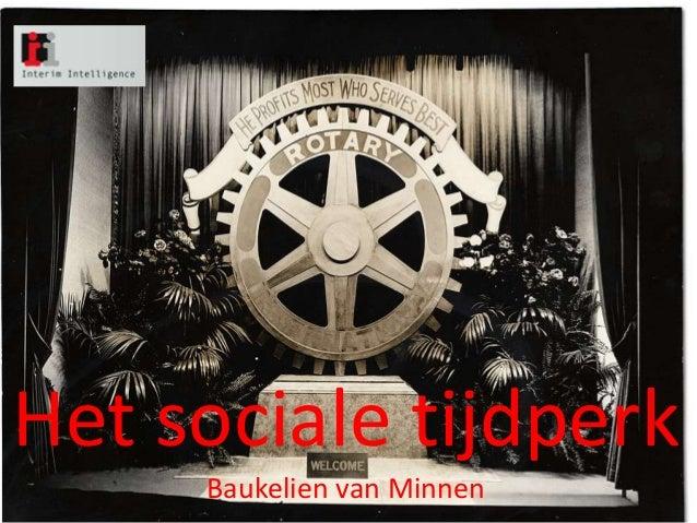 Het sociale tijdperk     Baukelien van Minnen
