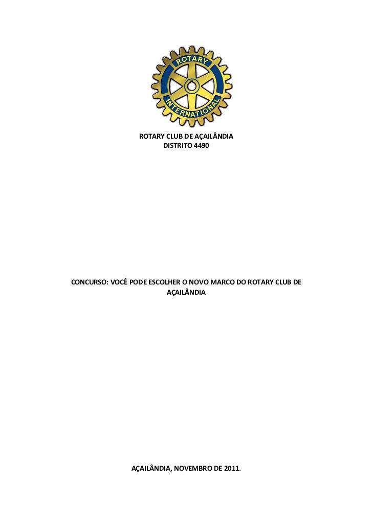 ROTARY CLUB DE AÇAILÂNDIA                                          DISTRITO 4490                        ...