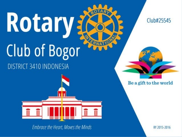 Rotary Club of Bogor history works & vision 2015 2016