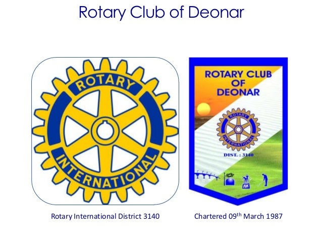 Rotary Club of DeonarRotary International District 3140 Chartered 09th March 1987