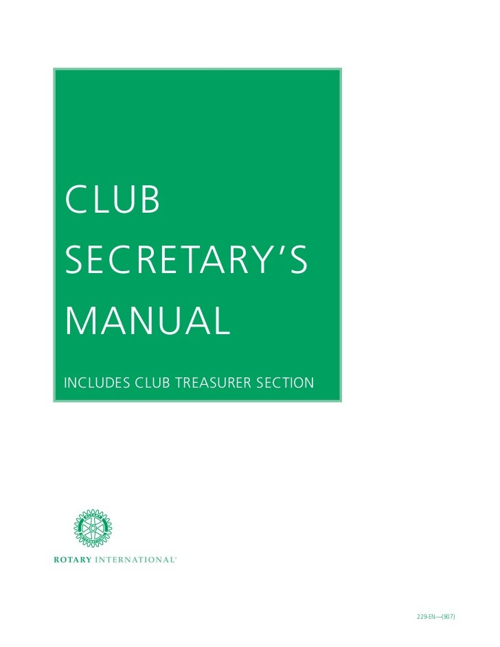 CLUBSECRETARY'SMANUALINCLUDES CLUB TREASURER SECTION                                  229-EN—(907)