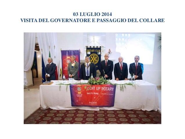 Rotary Club di Trapani Anno Sociale 2014-2015 Slide 3