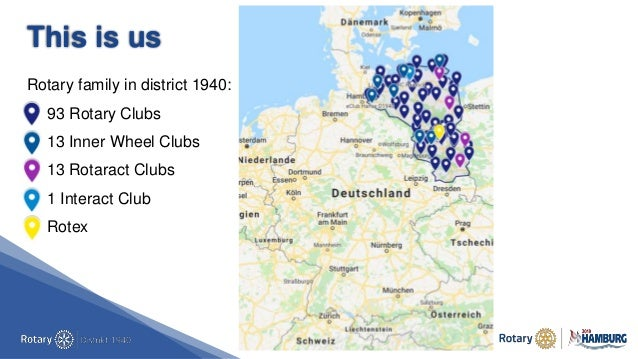This is us Rotary family in district 1940: • 93 Rotary Clubs • 13 Inner Wheel Clubs • 13 Rotaract Clubs • 1 Interact Club ...