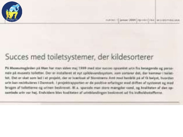En anden del af familien har siden midten af 1990'erne på deres Torp i Sverige haft et Wostman EcoFlush toilet. Den nyeste...