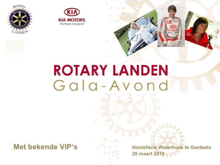 20 maart 2010 Hostellerie Waterhoek te Geetbets Met bekende VIP's
