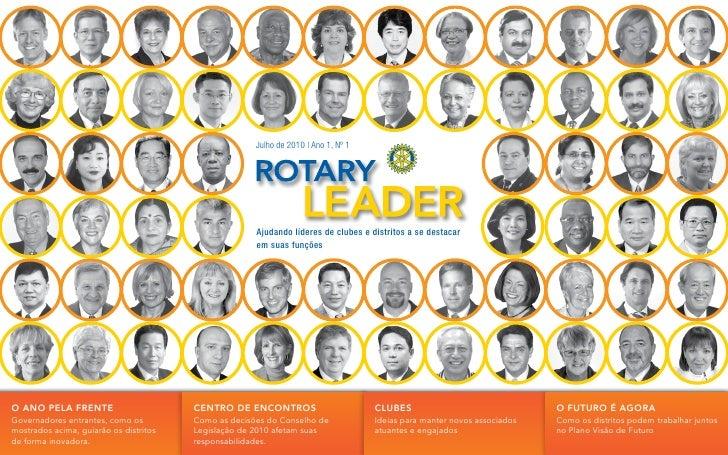 Julho de 2010 | Ano 1, Nº 1                                                           Ajudando líderes de clubes e distrit...