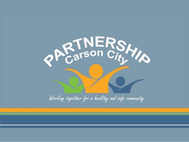 """Carson City's Community Coalition""""Partnership Carson City's mission is tofoster a healthy community by building strong fam..."""