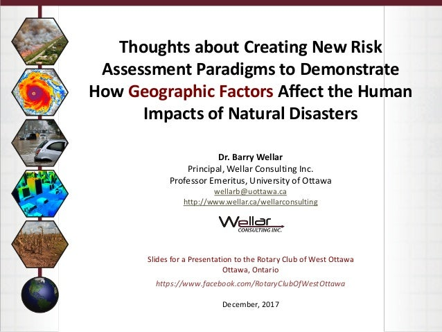 Thoughts about Creating New Risk Assessment Paradigms to Demonstrate How Geographic Factors Affect the Human Impacts of Na...