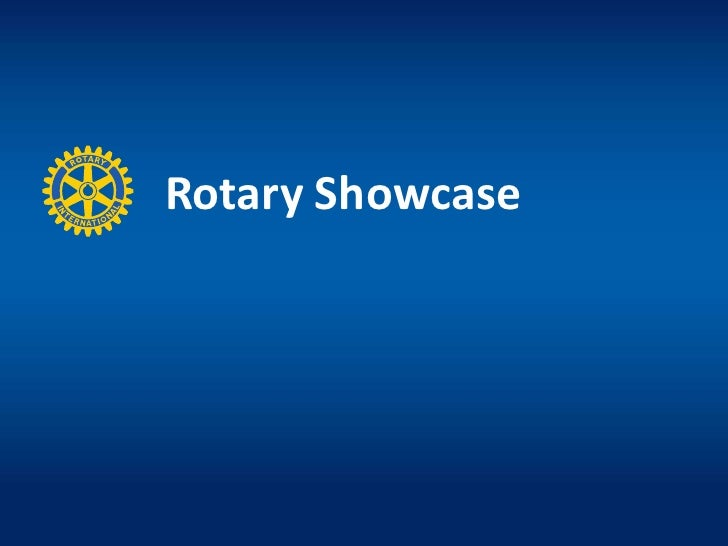 Rotary Showcase