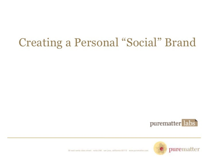 "Creating a Personal ""Social"" Brand"
