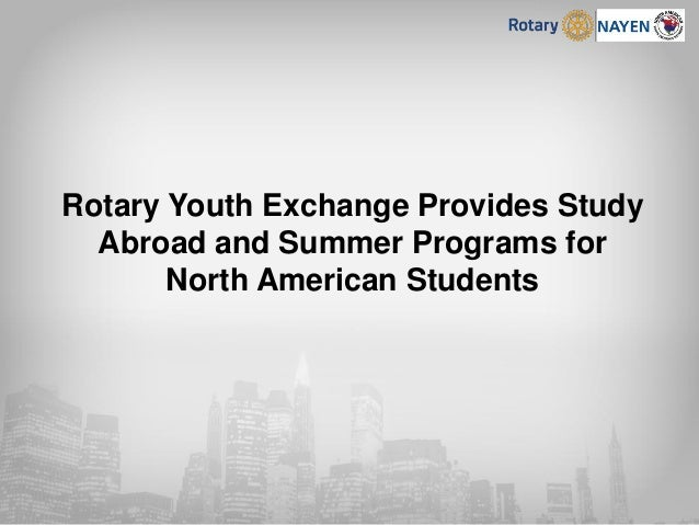 Rotary Youth Exchange Provides Study Abroad and Summer Programs for North American Students