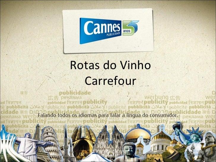 Rotas do Vinho  Carrefour