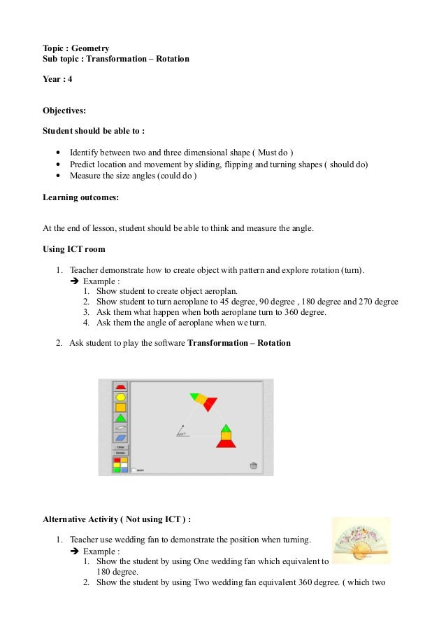 Topic : Geometry Sub topic : Transformation – Rotation Year : 4 Objectives: Student should be able to : • Identify between...