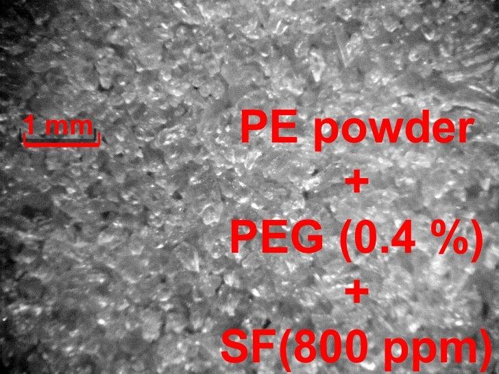 o           60PE + PEG(0.4%) + SF(800ppm)      o at 72 C: free-flow properties