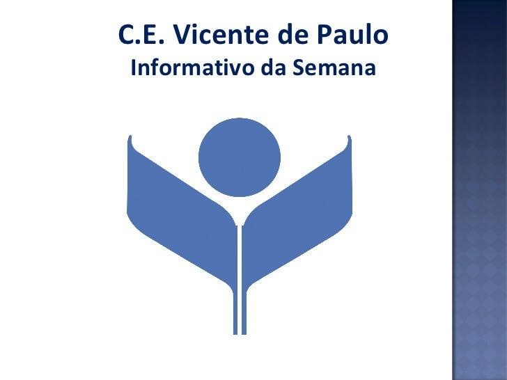 C.E. Vicente de PauloInformativo da Semana