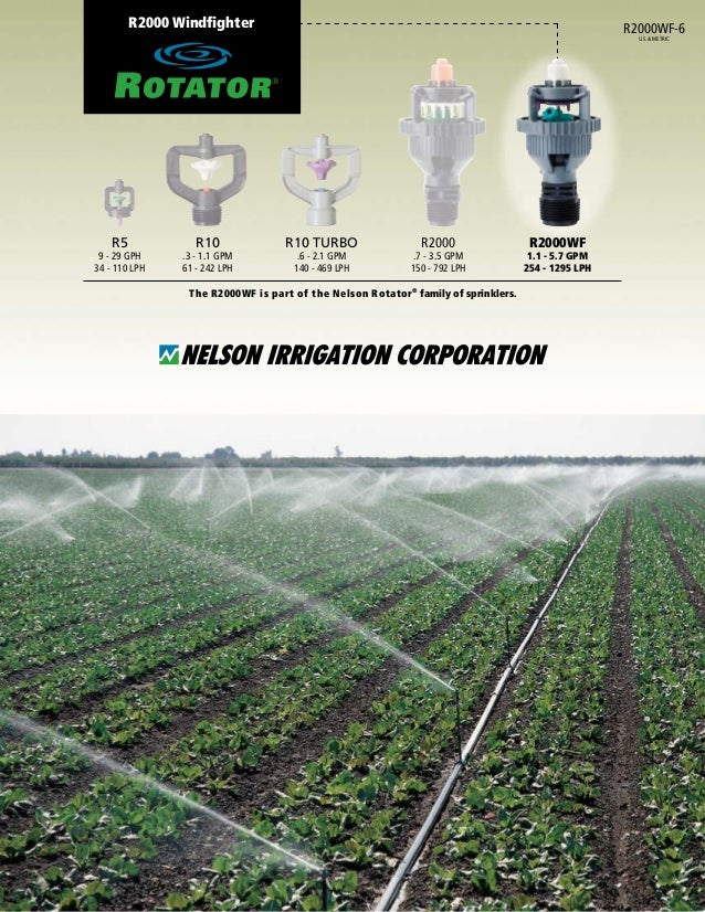 R2000 Windfighter The R2000WF is part of the Nelson Rotator® family of sprinklers. 	 R5	 R10	 R10 Turbo	 R2000	 R2000WF 	 ...