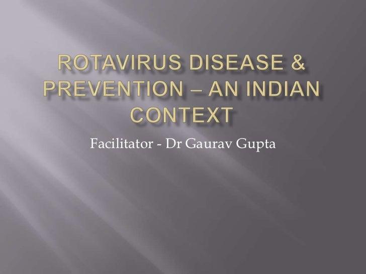 Facilitator - Dr Gaurav Gupta